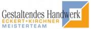 Gestaltendes Handwerk, Eckert + Kirchner, Meisterteam